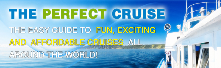 Book The Perfect Cruise - The Easy Guide to fun, exciting and affordable cruises all around the world!